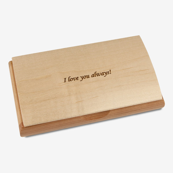Mikutowski Woodworking: Possibility Quote Box: I Love You Always!