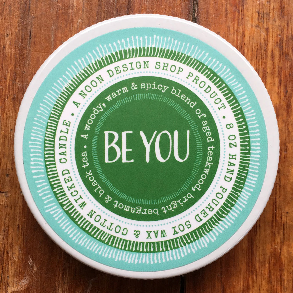 Noon Designs: Soy Candle: Be You
