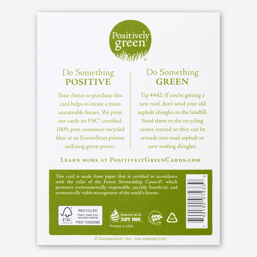 "Positively Green Cards: ""There is only one happiness in this life, to love and be loved."" —George Sand"