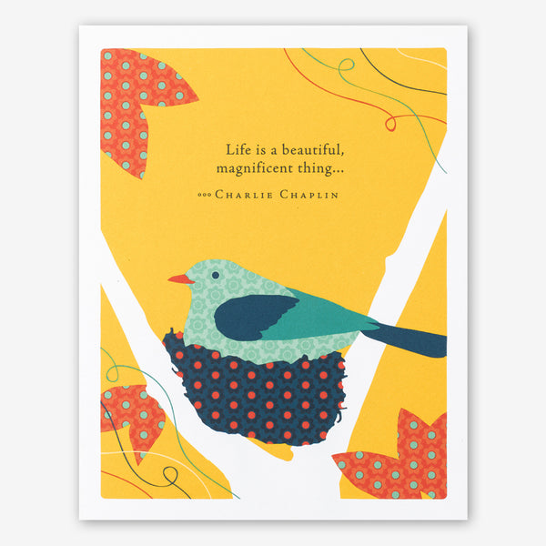 "Positively Green Cards: ""Life is a beautiful, magnificent thing..."" —Charlie Chaplin"