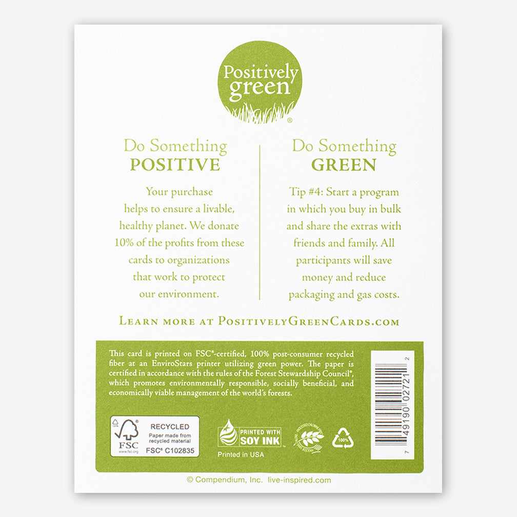 "Positively Green Cards: ""Live in the sunshine, swim the sea, drink the wild air..."" —Ralph Waldo Emerson"