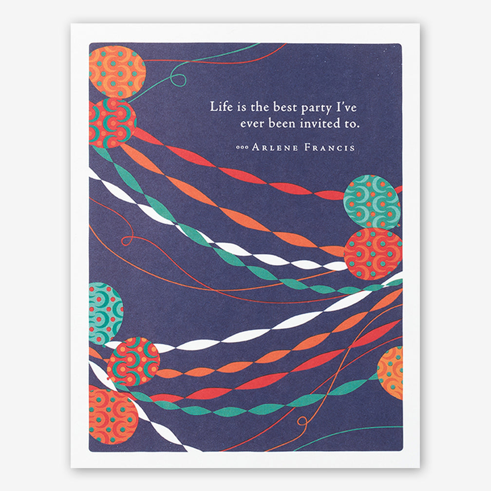 "Positively Green Cards: ""Life is the best party I've ever been invited to."" —Arlene Francis"