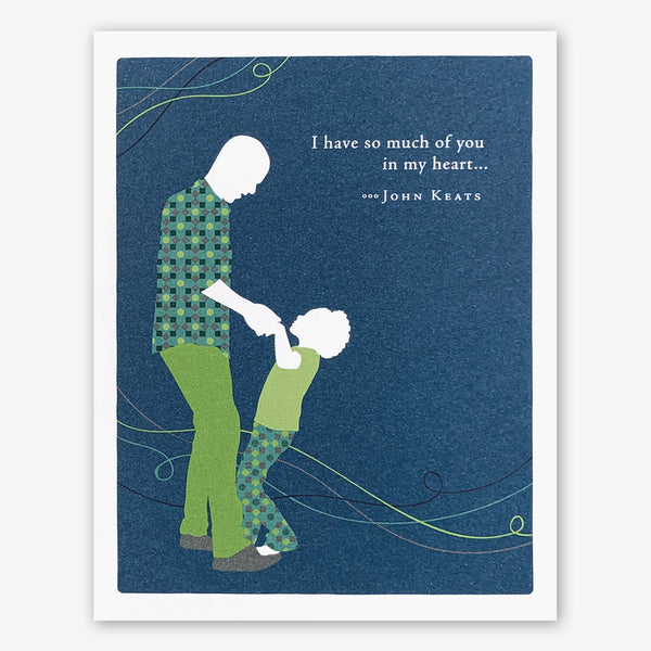 "Positively Green Cards: ""I have so much of you in my heart... "" —John Keats"