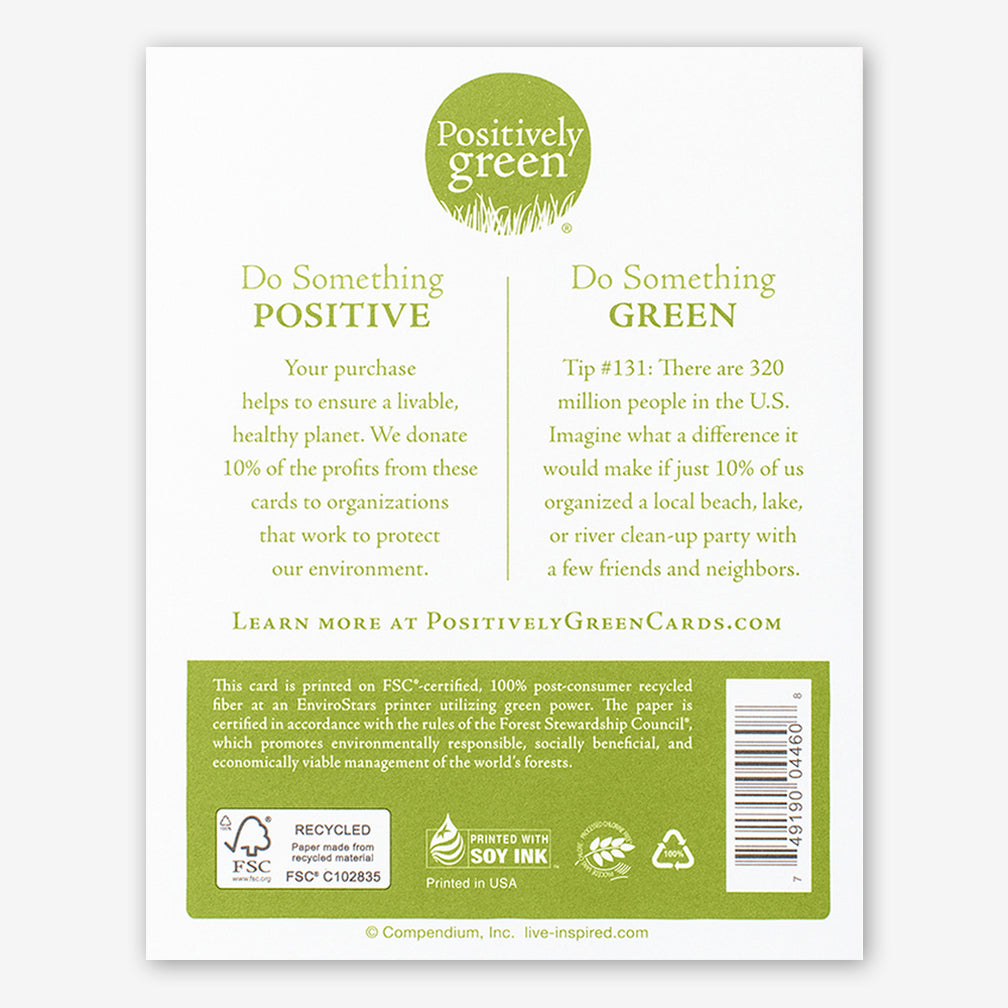 "Positively Green Friendship Card: ""There are good friends, there are best friends, and then there's you."" —Heidi Wills"