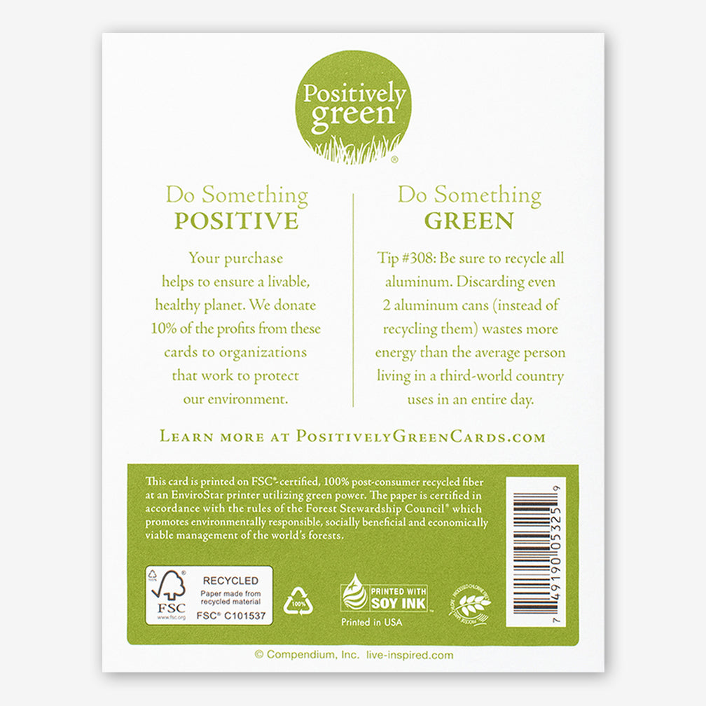"Positively Green Cards: ""The best of healers is good cheer."" —Pindar"