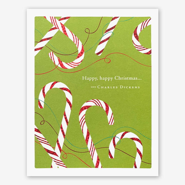 "Positively Green Holiday Card: ""Happy, happy Christmas..."" —Charles Dickens"