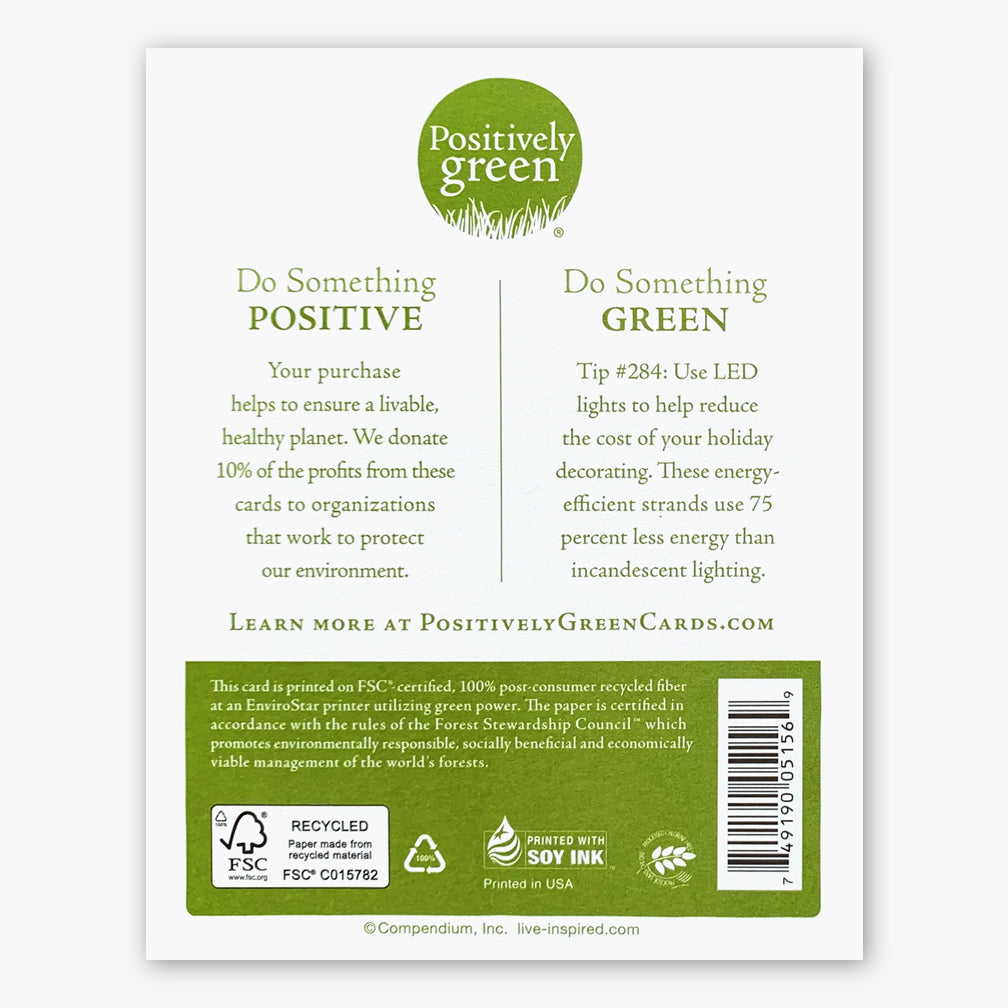 "Positively Green Holiday Card: ""...there are divine things more beautiful than words can tell."" —Walt Whitman"
