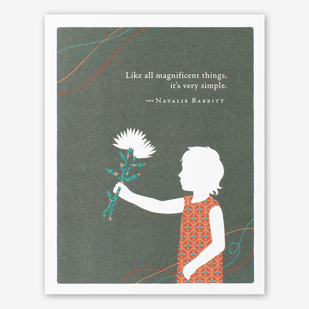 "Positively Green Cards: ""Like all magnificent things, it's very simple."" —Natalie Babbitt"