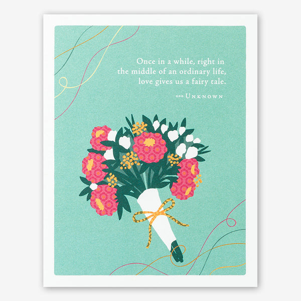 "Positively Green Wedding Card: ""Once in a while, right in the middle of an ordinary life, love gives us a fairy tale."" —Unknown"
