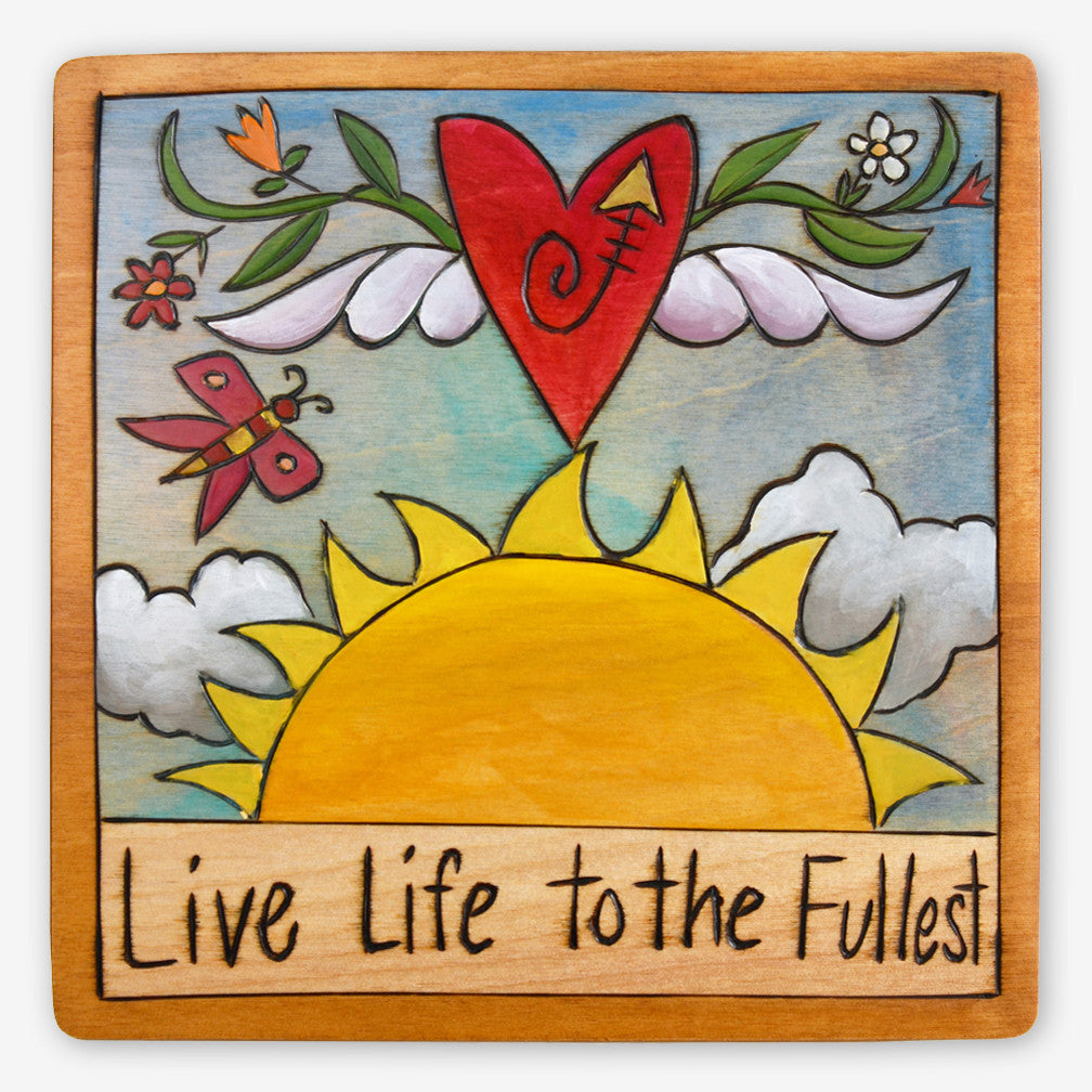 Sticks: Small Plaque: Live Life to the Fullest