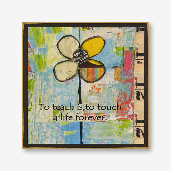 Vintage Girl Designs: Wood Plaque: To Teach Is To Touch