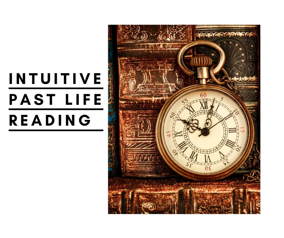 Intuitive Past Life Reading