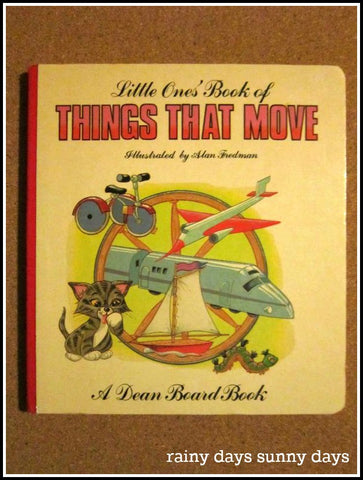 Little Ones' Book of Things That Move