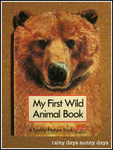 My First Wild Animal Book