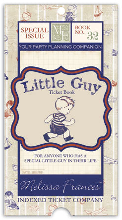 Melissa Frances Little Guy Ticket Book