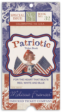 Melissa Frances Patriotic Ticket Book