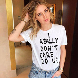 I REALLY DON'T CARE DO U? Print T shirt