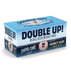 Double Up - 4 Honey Hop/4 Island Time
