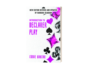 Introduction to Declarer's Play An Eddie Kantar Bridge Classic