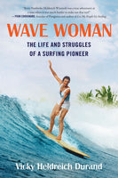 Deluxe Softcover: Wave Woman: The Life and Struggles of a Surfing Pioneer