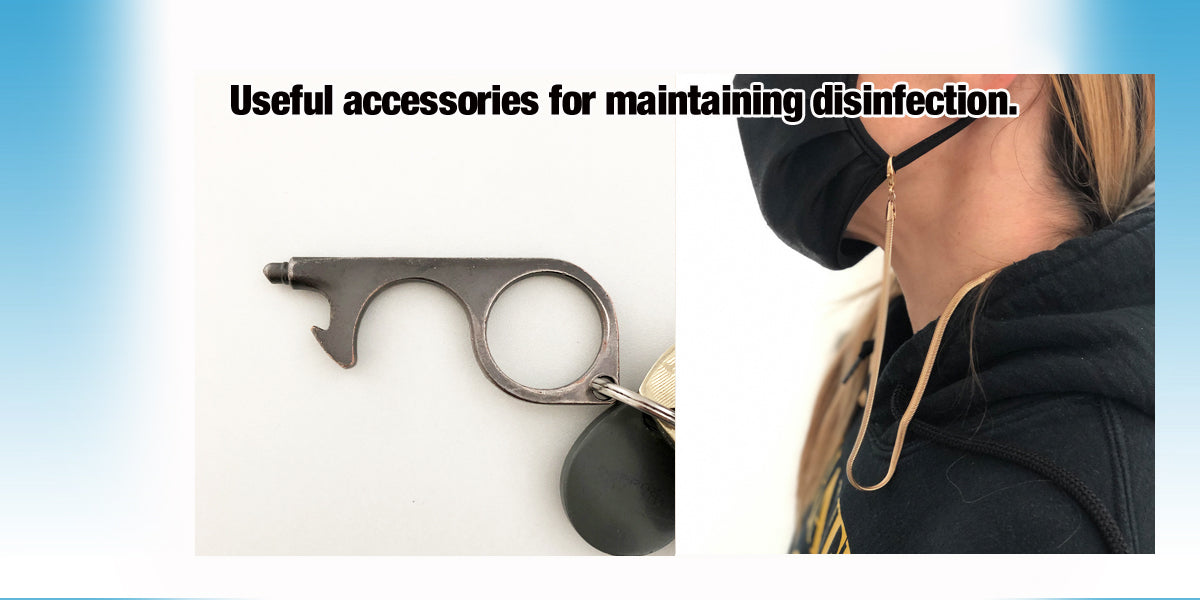 Useful accessories for maintaining disinfection.