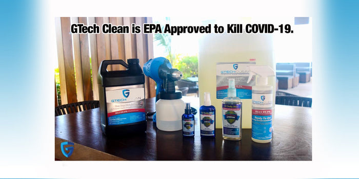 GTech Clean is EPA Approved to kill COVID-19