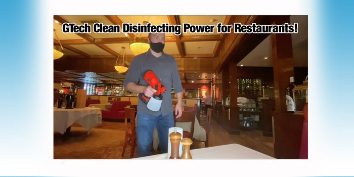 The disinfecting power of GTech Clean is helping restaurants reopen!