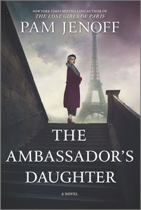 The Ambassador's Daughter : A Novel