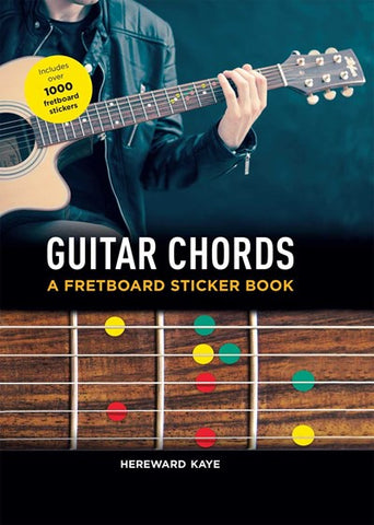 GUITAR CHORDS : A FRETBOARD STICKER BOOK