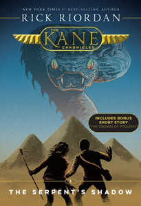 THE KANE CHRONICLES SERPENT'S SHADOW (BOOK 3)