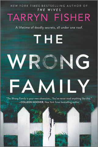 The Wrong Family : A Thriller