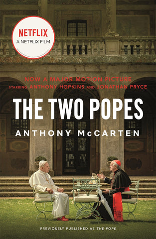 The Two Popes : Francis, Benedict, and the Decision That Shook the World