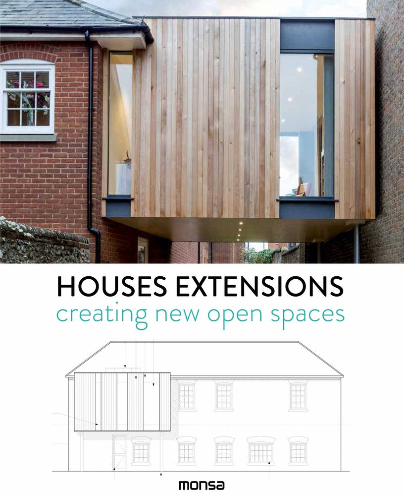 Houses Extensions : Creating New Open Spaces
