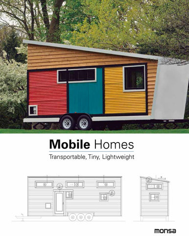 Mobile Homes : Transportable, Tiny, Lightweight