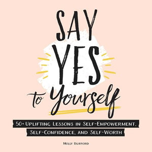 Say Yes to Yourself