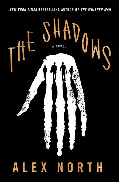 The Shadows : A Novel