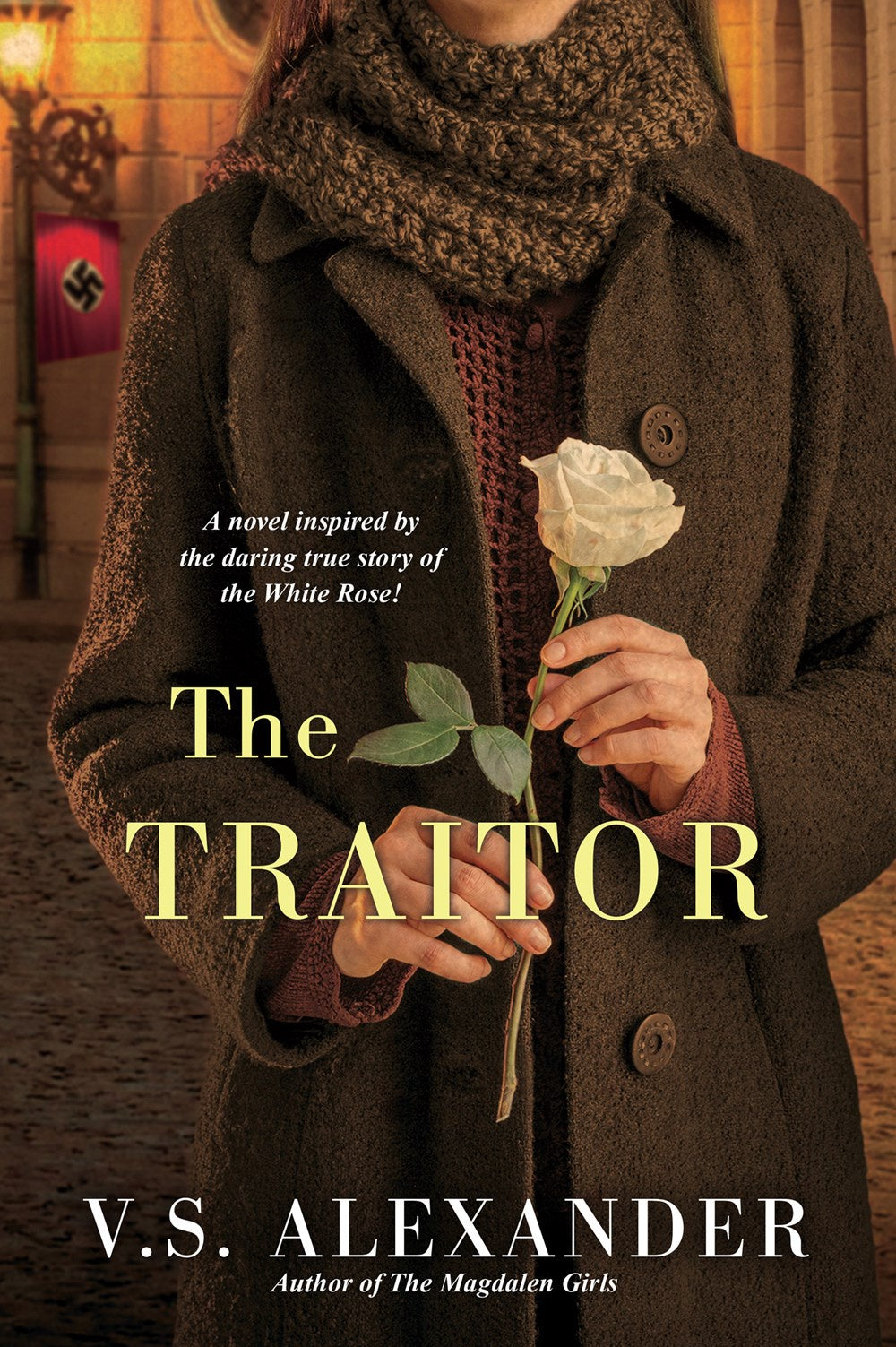 The Traitor : A Heart-Wrenching Saga of WWII Nazi-Resistance