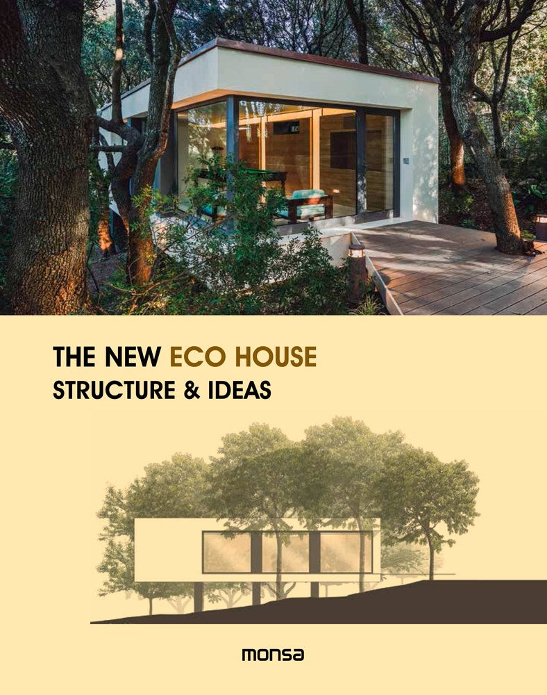 The New Eco House : Structure & ideas