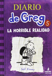 La Horrible Realidad (Diario de Greg #5)
