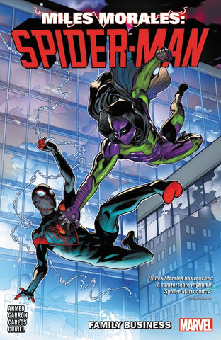 Miles Morales: Spider-Man Vol. 3 : Family Business