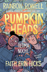 Pumpkinheads (Spanish Edition)