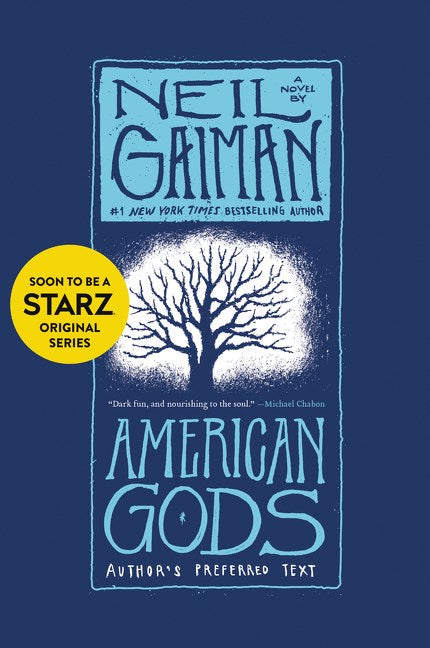 American Gods: Author's Perferred Text (Tenth Anniversary)