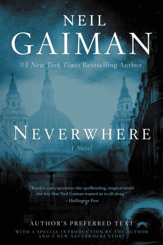 Neverwhere: Author's Preferred Text