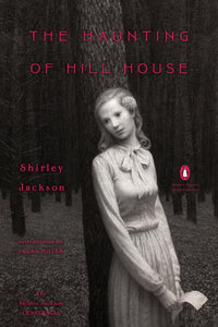 The Haunting of Hill House (Penguin Classics Deluxe Edition)