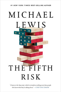 The Fifth Risk: Undoing Democracy