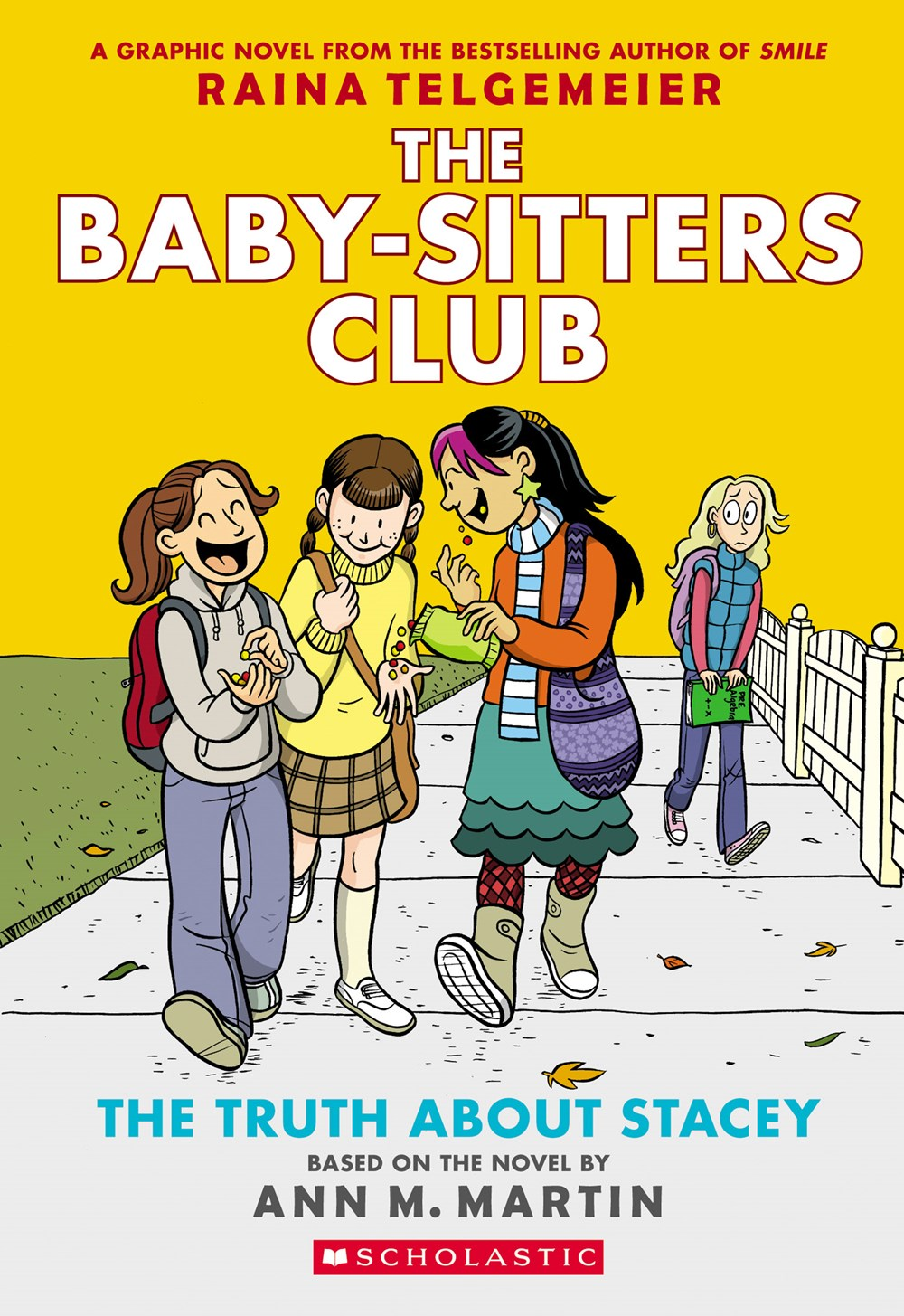 The Truth about Stacy (The Baby-Sitters Club Graphic Novel #2)
