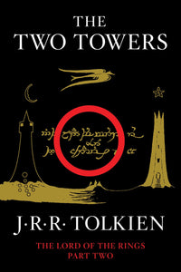 The Two Towers ( Lord of the Rings #02 )