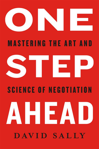One Step Ahead: Mastering the Art and Science of Negotiation