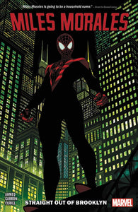 Miles Morales: Spider-Man Vol. 1 : Straight Out of Brooklyn