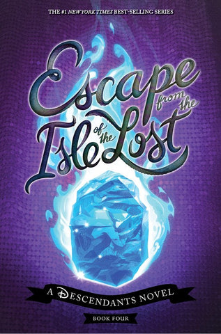 Escape from the Isle of the Lost: A Descendants Novel ( Descendants #4 )